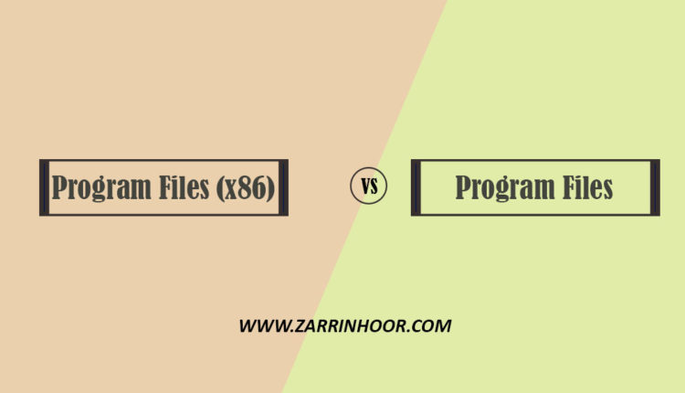 تفاوت بين پوشه (Program Files (x86 با Program Files در ويندوز